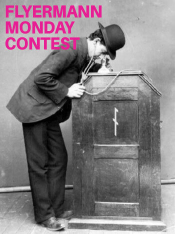 Flyermann Monday Contest — join and win!